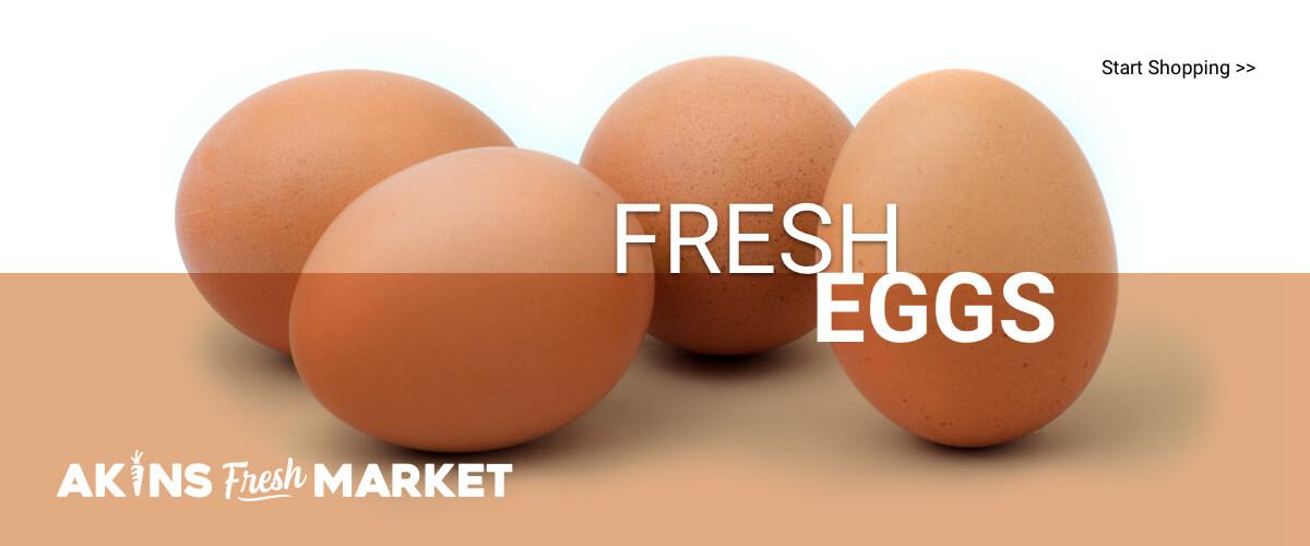 Akins Fresh Market | Fresh Eggs